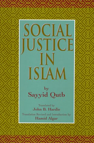 Social Justice in Islam   2000 (Revised) edition cover