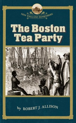 Boston Tea Party   2007 9781933212111 Front Cover