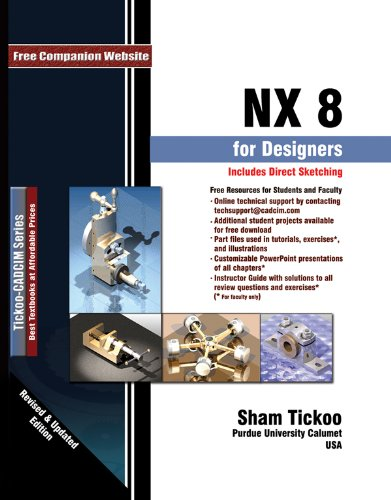 NX 8 FOR DESIGNERS,REV.+UPDATE N/A edition cover