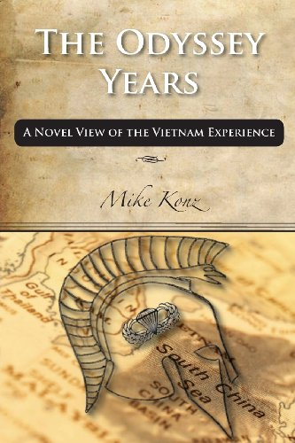 Odyssey Years A Novel View of the Vietnam Experience  2013 9781936927111 Front Cover