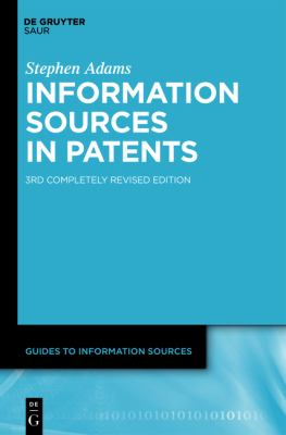 Information Sources in Patents  3rd 2012 edition cover