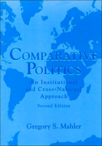 Comparative Politics An Institutional and Cross-National Approach 2nd 1995 edition cover