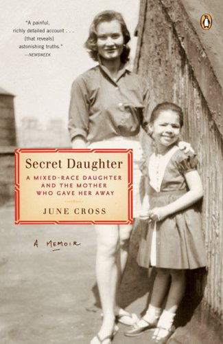 Secret Daughter A Mixed-Race Daughter and the Mother Who Gave Her Away N/A edition cover