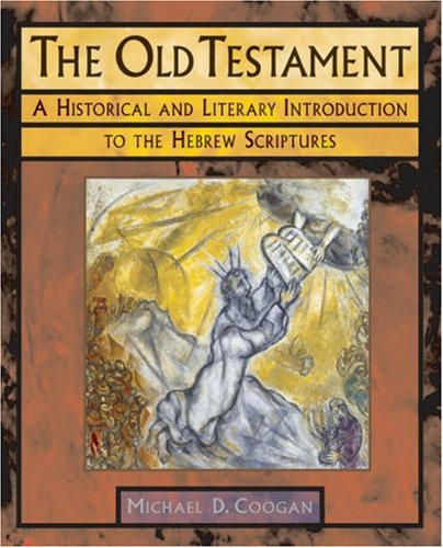 Old Testament A Historical and Literary Introduction to the Hebrew Scriptures  2006 edition cover