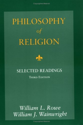 Philosophy of Religion Selected Readings 3rd 1998 (Revised) edition cover