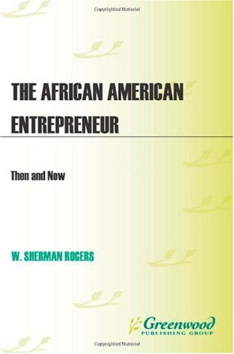 African American Entrepreneur Then and Now  2010 edition cover