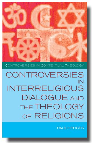 Controversies in Interreligious Dialogue and the Theology of Religions   2010 9780334042112 Front Cover