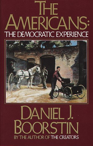 Americans The Democratic Experience  1974 9780394710112 Front Cover