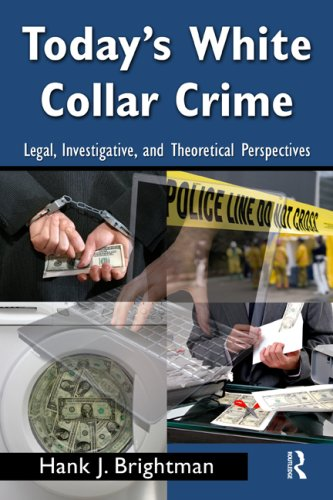 Today's White-Collar Crime Legal, Investigative, and Theoretical Perspectives  2009 edition cover
