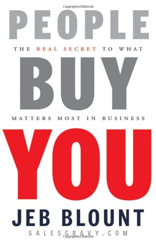People Buy You The Real Secret to What Matters Most in Business  2010 edition cover