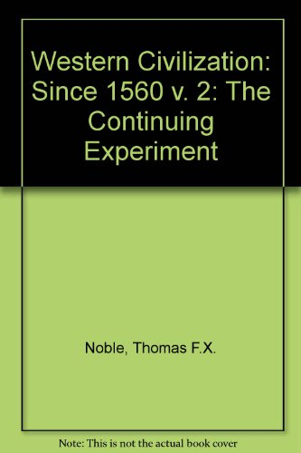 Noble-Western Civilization The Continuing Experiment 3rd 2002 9780618102112 Front Cover