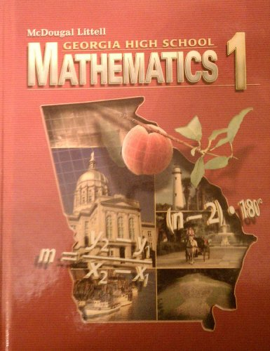 Mathematics 1 Grades 9-12: McDougal Littell High School Math Georgia  2007 9780618920112 Front Cover