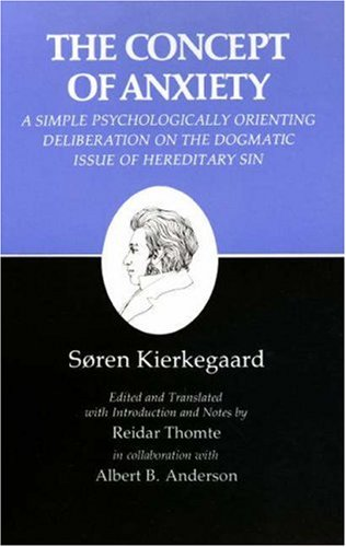 Concept of Anxiety A Simple Psychologically Orienting Deliberation on the Dogmatic Issue of Hereditary Sin  1981 edition cover
