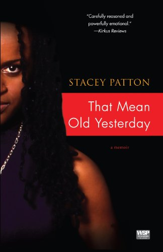 That Mean Old Yesterday A Memoir N/A edition cover