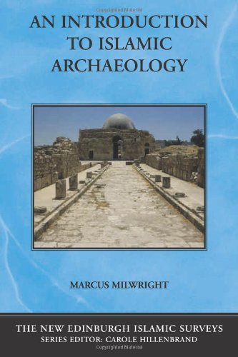 Introduction to Islamic Archaeology   2010 9780748623112 Front Cover