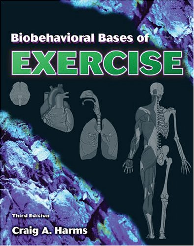 Biobehavioral Bases of Exercise  3rd 2005 (Revised) 9780757517112 Front Cover