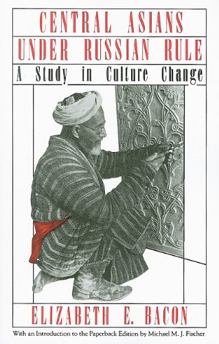 Central Asians under Russian Rule A Study in Culture Change N/A 9780801492112 Front Cover