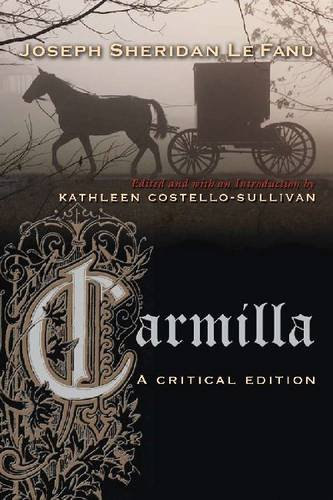 Carmilla A Critical Edition  2013 9780815633112 Front Cover