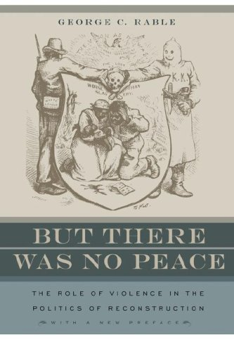 But There Was No Peace The Role of Violence in the Politics of Reconstruction  1984 edition cover