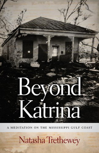 Beyond Katrina A Meditation on the Mississippi Gulf Coast  2010 edition cover