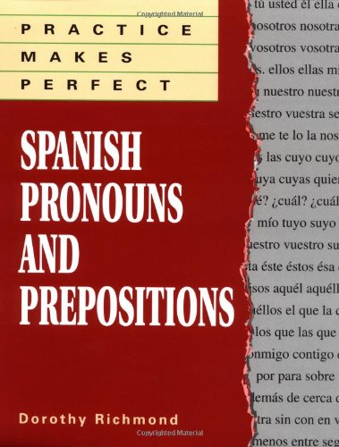 Practice Makes Perfect Spanish Pronouns and Prepositions  1996 edition cover