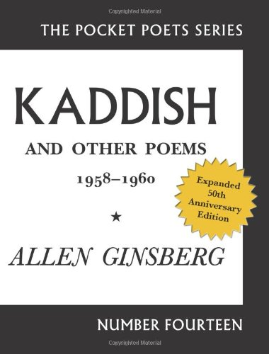 Kaddish and Other Poems, 1958-1960  50th 2011 edition cover