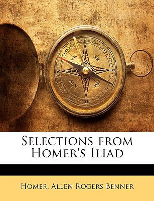 Selections from Homer's Iliad  N/A 9781146347112 Front Cover