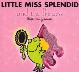 Little Miss Splendid and the Princess  2008 9781405235112 Front Cover