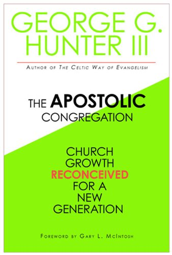 Apostolic Congregation Church Growth Reconceived for a New Generation  2009 9781426702112 Front Cover