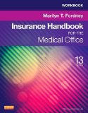 Workbook for Insurance Handbook for the Medical Office  13th 2013 edition cover