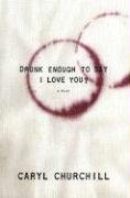 Drunk Enough to Say I Love You?  N/A edition cover