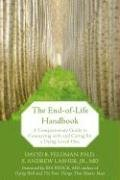 End-of-Life Handbook A Compassionate Guide to Connecting with and Caring for a Dying Loved One  2008 edition cover