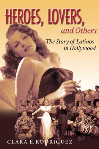 Heroes, Lovers and Others The Story of Latinos in Hollywood  2004 edition cover