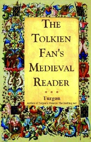 Tolkien Fan's Medieval Reader Versions in Modern Prose  2004 9781593600112 Front Cover