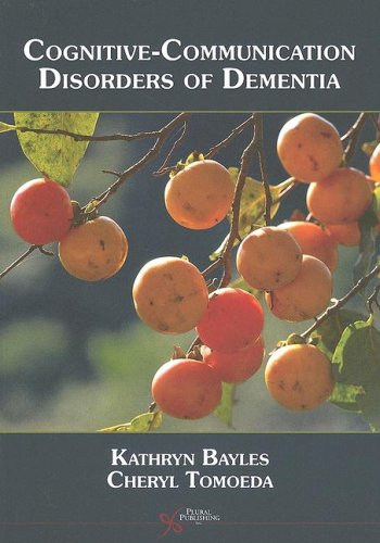 Cognitive-Communicative Disorders of Dementia   2007 edition cover