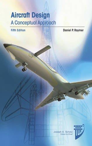 Aircraft Design A Conceptual Approach 5th 2012 edition cover