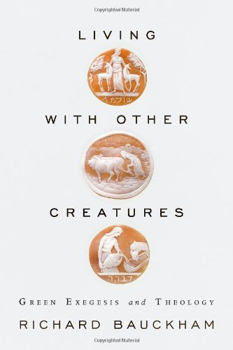 Living with Other Creatures Green Exegesis and Theology  2011 edition cover