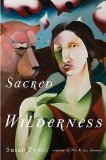 Sacred Wilderness  N/A edition cover