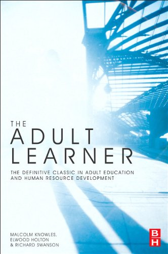 Adult Learner The Definitive Classic in Adult Education and Human Resource Development 7th 2011 (Revised) edition cover