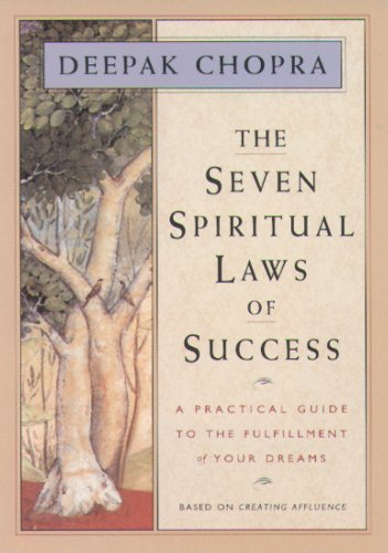 Seven Spiritual Laws of Success A Practical Guide to the Fulfillment of Your Dreams N/A edition cover