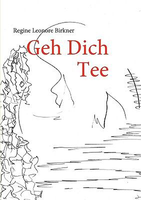 Geh Dich Tee  N/A 9783837085112 Front Cover