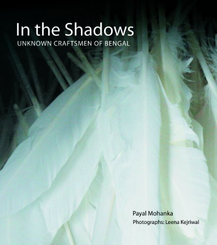 In the Shadows Unknown Craftsmen of Bengal  2007 edition cover