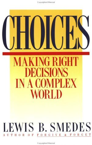 Choices Making Right Decisions in a Complex World N/A edition cover