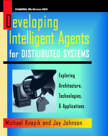 Programming Intelligent Agents for Distributed Systems   1998 edition cover