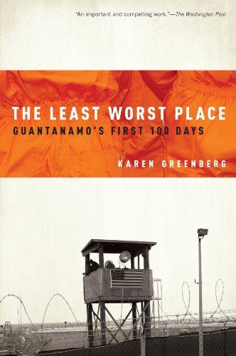 Least Worst Place Guantanamo's First 100 Days N/A 9780199754113 Front Cover