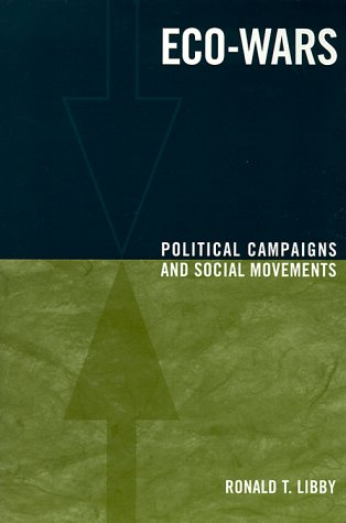 Eco-Wars Political Campaigns and Social Movements  1998 9780231113113 Front Cover