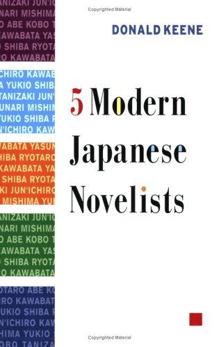 Five Modern Japanese Novelists   2005 9780231126113 Front Cover