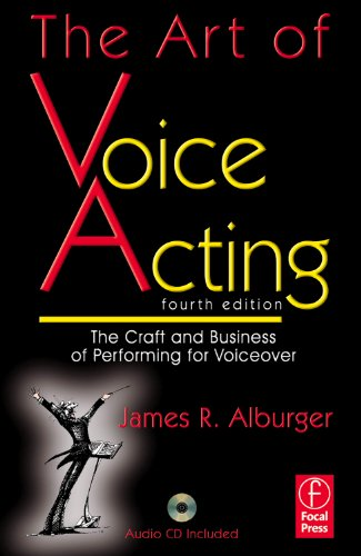 Art of Voice Acting The Craft and Business of Performing Voiceover 4th 2011 (Revised) edition cover