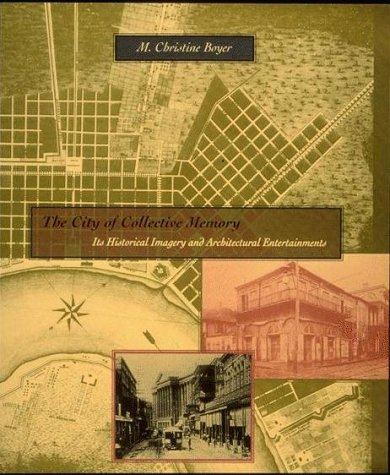 City of Collective Memory Its Historical Imagery and Architectural Entertainments  1996 (Reprint) 9780262522113 Front Cover