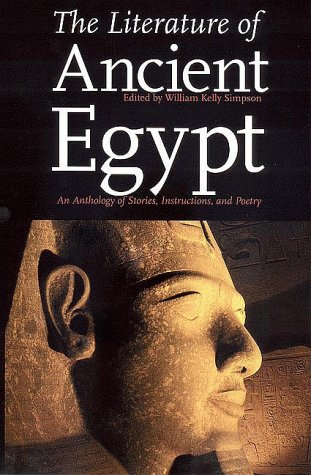Literature of Ancient Egypt : An Anthology of Stories, Instructions, and Poetry 1st 1973 9780300017113 Front Cover